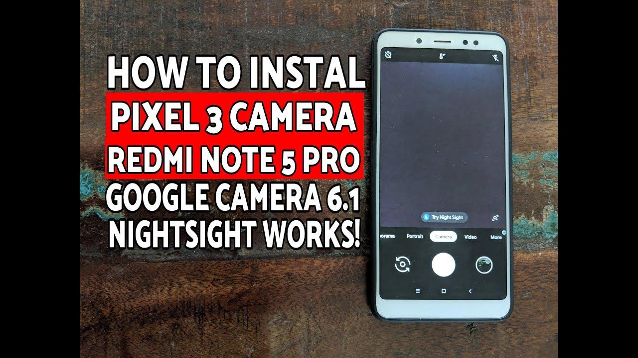google camera mod apk for redmi note 5 pro