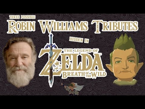 Three possible Tributes to Robin Williams in 'The Legend of Zelda: Breath of the Wild'