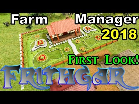 Farm Manager 2018 First Look!