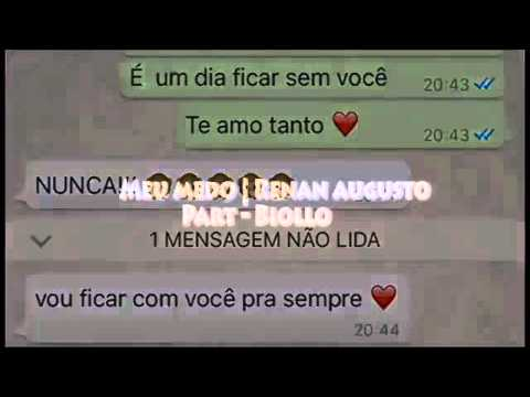 Meu Medo Renan Augusto Part Biollo Youtube