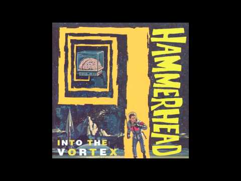 Hammerhead - Into The Vortex (1994) FULL ALBUM
