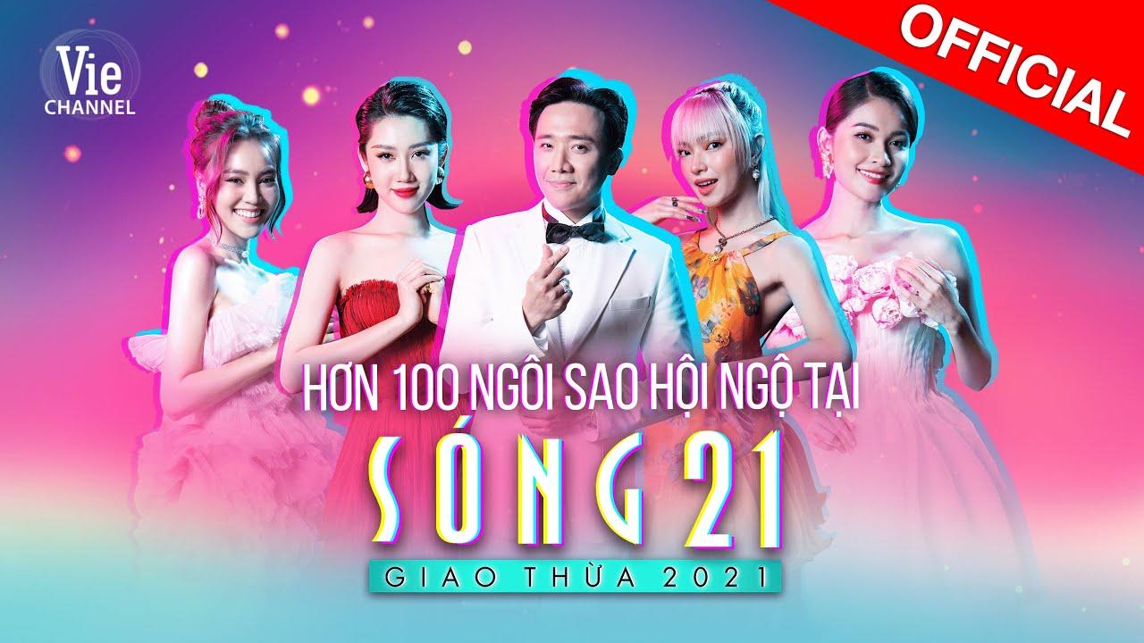Sóng 21 - Chương trình giải trí đặc biệt đêm Giao Thừa 2021 quy tụ hơn 100 nghệ sĩ hàng đầu Việt Nam