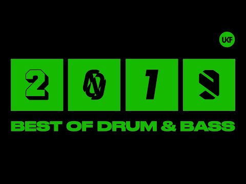 UKF Drum & Bass: Best of Drum and Bass 2019 Mix