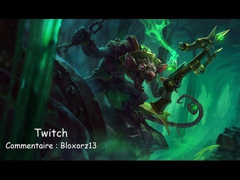 [LoL 97] Twitch Carry AD Fr