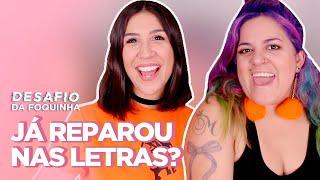 Baixar RESPONDENDO LETRAS DE MÚSICAS MACHISTAS PARTE 2 ft. MAÍRA MEDEIROS | Foquinha