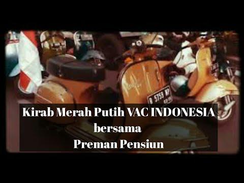 Kirab Merah Putih 2018 Vespa Antique Club Indonesia