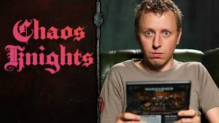 Duncan Reacts To Chaos Knights