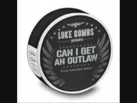 Can i get an outlaw luke combs