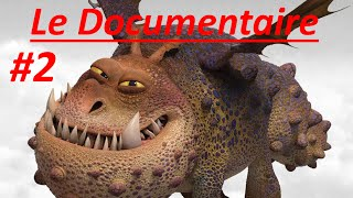 Dragons : Le Documentaire #2 : Le Gronk