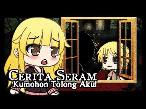 Kumohon Tolong Aku! - Mini Horror Movie [Gacha Life Indonesia]