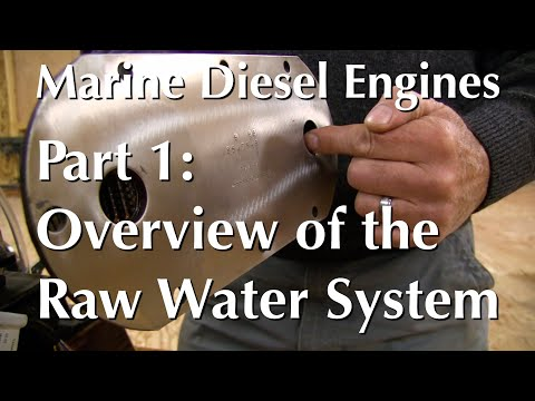 Marine Diesel Engines, Part 1 – Overview of the Raw Water System