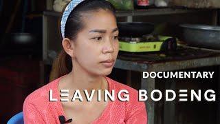 Documentary Leaving Bodeng 2017