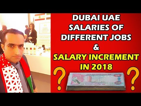 Different Jobs Salary In Dubai & Increment In 2018 || UAE Salary Increase || VAT UAE