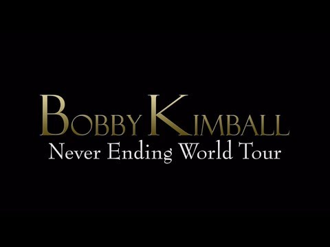 "Bobby Kimball ""Never Ending World Tour"""