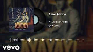 Christian Nodal - Amor Tóxico (Audio)