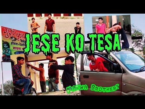 Jese Ko Tesa   Malwa Brothers