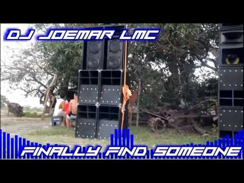 Dj Joemar LMC - Finally Find Someone (QualityMix)