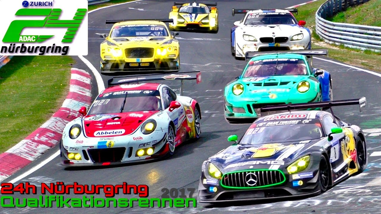 ADAC 24h Qualifikationsrennen Nürburgring 2017 | Start ...