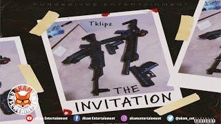 Tklipz - The Invitation - August 2020