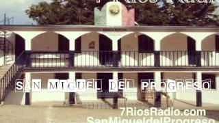 SAN MIGUEL DEL PROGRESO Y SU MUSICA TRADICIONAL