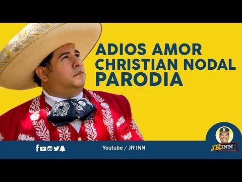 Christian Nodal  Adiós amor  Parodia Adiós Sueldo