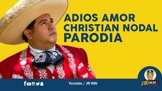 Christian Nodal - Adiós amor | Parodia Adiós Sueldo
