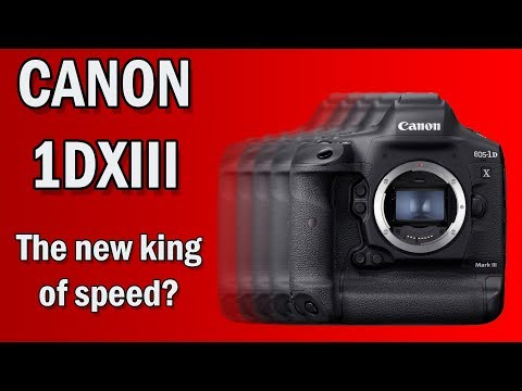 Canon 1DXIII - BEAST MODE Activated?