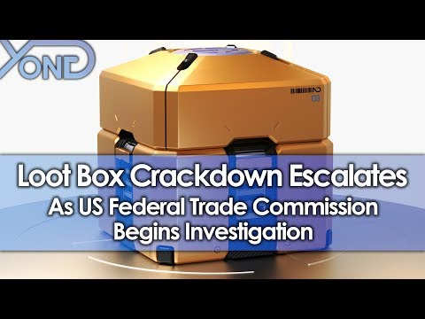 Loot Box Crackdown Escalates as US Federal Trade Commission Begins Investigation