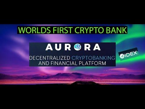 AURORA DAO (AURA) - WORLDS FIRST CRYPTO BANK!