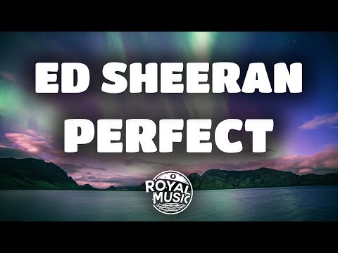 Ed Sheeran  Perfect Lyrics  Lyric  🎶