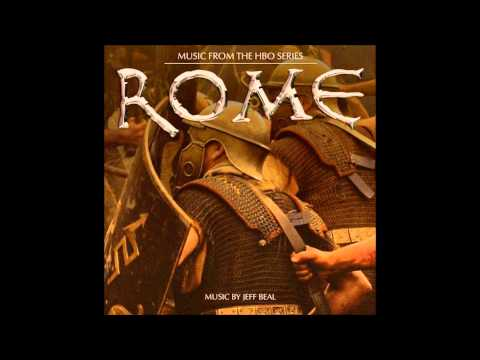 05  The Battle Has Begun Caesar's Theme   Jeff Beal   HBO Series Rome OST
