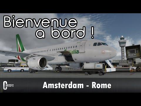 [Prepar3D] Amsterdam (EHAM) - Rome (LIRF) | Aerosoft A319 Alitalia | AZ107 - Mega Airport Rome