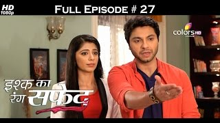 Ishq Ka Rang Safed - 9th September 2015 - इश्क का रंग सफ़ेद - Full Episode (HD)