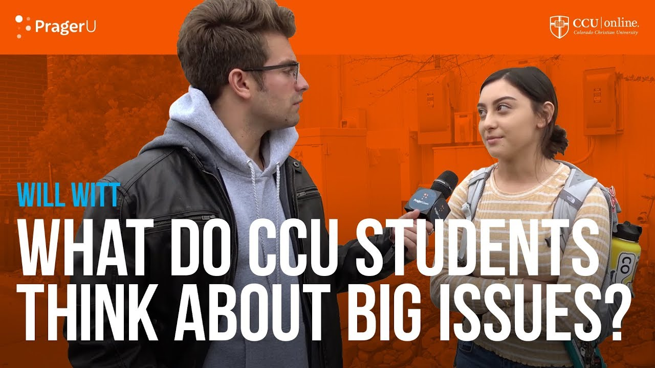 What Do Students at Colorado Christian University Think About Big Issues?