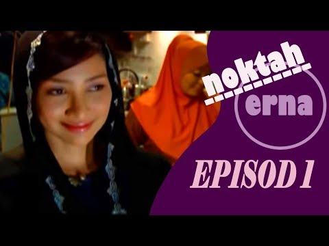 Noktah Erna | Episod 1