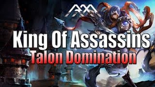 The King Of Assassins - Talon Build - League Of Legends