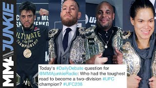 Daily Debate: Who had the toughest road to become a two-division UFC champion?