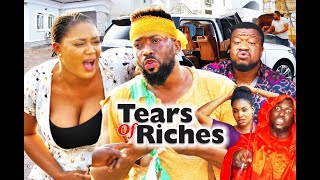 TEARS OF RICHES SEASON 5 - (New Movie ) FREDRICK LEONARD 2021 Latest Nigerian Nollywood Movie