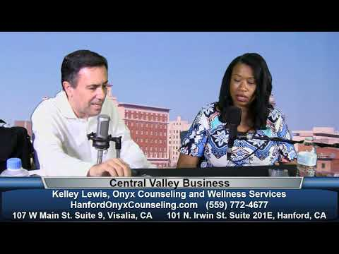 Kelley Lewis of Onyx Counseling and Wellness Services on Central Valley Business