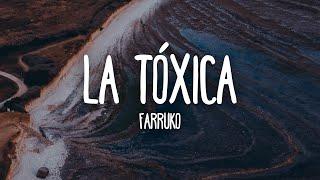 Farruko - La Tóxica (Letra/Lyrics)