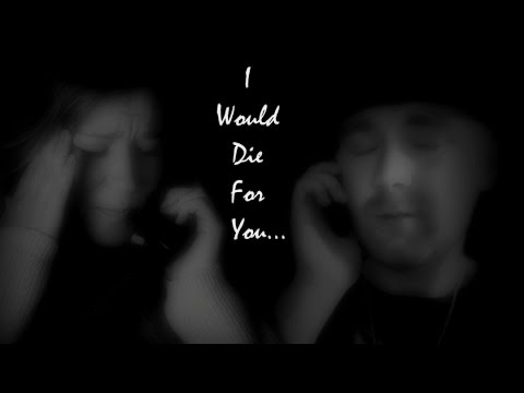 I Would Die For You... | Sad Story! | Get Your Tissues Ready!