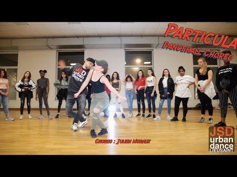 Major Lazer DJ Maphorisa - Particula Dancehall Dance @Julien Moraux // JSD Urban Dance