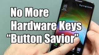 Android App Review: Button Savior (non root)