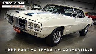 Muscle Car Of The Week Video #52: 1969 Pontiac Trans Am Convertible