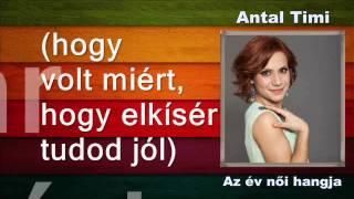 Antal Timi - A győztes dal - Törj ki a csendből - DALSZÖVEGGEL