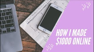 How I made my first $1000 online