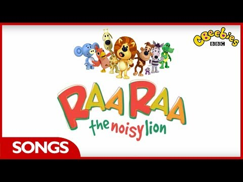 CBeebies Songs | Raa Raa The Noisy Lion Theme Song