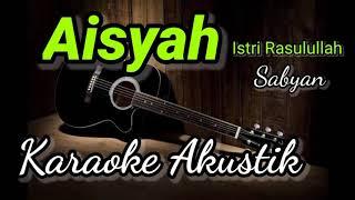 AISYAH - Sabyan - karaoke akustik