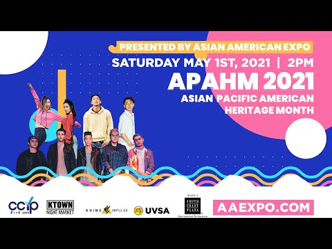 Asian American Expo 2021 Virtual Showcase   Asian Pacific American Heritage Month