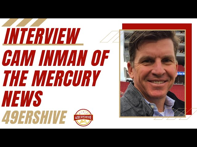 Interview: Cam Inman of The Mercury News